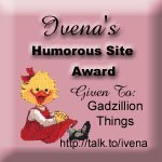 [Ivena's Humorous Site Award]