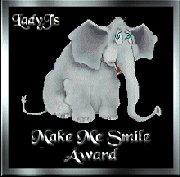 [LadyJ's Make Me Smile Award]