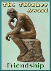 [The Thinker Friendship Award]